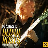 Play & Download Bed of Roses, Vol. 2 by Classics IV | Napster