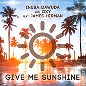 Give Me Sunshine by Oxy