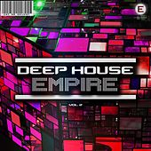 Deep House Empire, Vol 2 by Various Artists