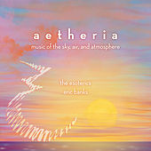 Aetheria: Music of the Sky, Air & Atmosphere by The Esoterics