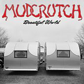 Beautiful World by Mudcrutch