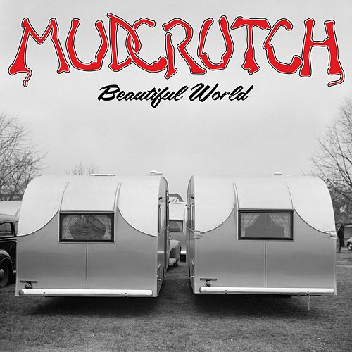 Beautiful World by Mudcrutch