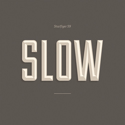 Play & Download Slow by Starflyer 59 | Napster