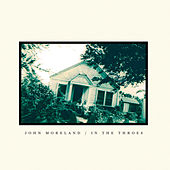 Play & Download In the Throes by John Moreland | Napster