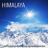 Play & Download Himalaya - Asian Zen Meditation Music Collection, Classical Relaxing Spa Music by Various Artists | Napster