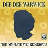 Play & Download The Complete Atco Recordings by Dee Dee Warwick | Napster