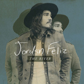 Play & Download The River by Jordan Feliz | Napster