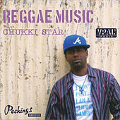 Reggae Music by Chukki Starr