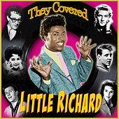 Play & Download They Covered Little Richard! by Various Artists | Napster