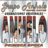 Play & Download Super Exitos (Primera Epoca) by Grupo Anhelo | Napster