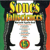 Play & Download Sones Jalisciences by Mariachi Aguila Real | Napster