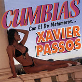 Play & Download Cumbias Con El De Matamoros... by Xavier Passos | Napster