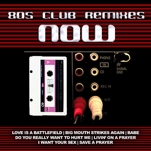 Play & Download 80s Club Remixes Now by Various Artists | Napster