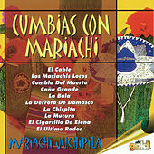 Play & Download Cumbias Con Mariachi by Mariachi Juchipila | Napster