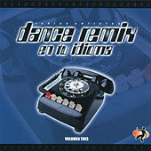Play & Download Dance Remix En Tu Idioma (Volumen Tres) by Various Artists | Napster