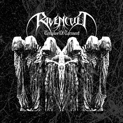 Temples Of Torment by Ravencult
