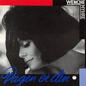 Play & Download Dagen Er Din by Wenche Myhre | Napster
