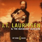 Play & Download My Kind Of Blues by J.T. Lauritsen | Napster