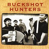 Play & Download Buckshot Hunters by Buckshot Hunters | Napster