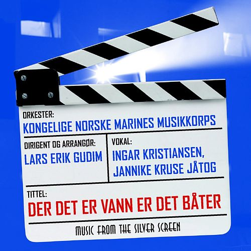 Play & Download Der Det Er Vann Er Det Båter by The Royal Norwegian Navy Band | Napster