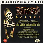 To Ride, Shoot Straight And Speak The Truth by Entombed