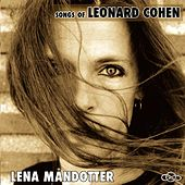 Play & Download Songs Of Leonard Cohen by Lena Måndotter | Napster