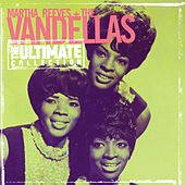 Play & Download Ultimate Collection by Martha and the Vandellas | Napster