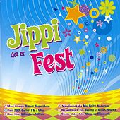 Play & Download Jippi Det Er Fest by Various Artists | Napster