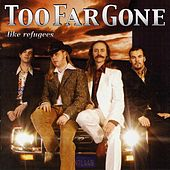 Like Refugees by Too Far Gone