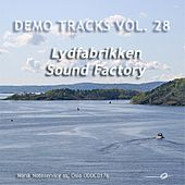 Play & Download Demo Tracks Vol. 28: Lydfabrikken / Sound Factory by Various Artists | Napster