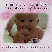 Mother & Child Collection - 'Smart Baby' - The Music Of Mozart by The London Fox Orchestra