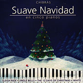 Play & Download Suave Navidad by Chibrás   Napster