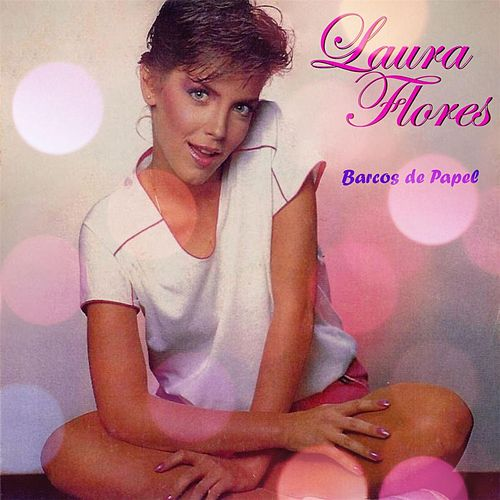 Play & Download Barcos de Papel by Laura Flores | Napster