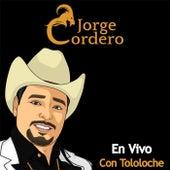 En Vivo Con Tololoche by Jorge Cordero