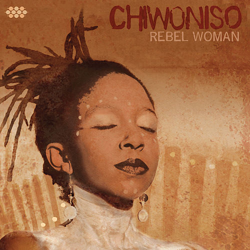 Rebel Woman von Chiwoniso