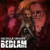 Play & Download Bedlam by Michale Graves | Napster