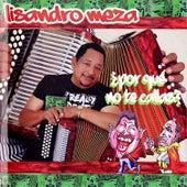 Play & Download ¿Por Qué No Te Callas? by Lisandro Meza | Napster