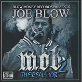 Play & Download M.O.B. 2 (The Real Mob) by Joe Blow | Napster