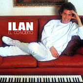 Play & Download El Concierto by Ilan Chester | Napster