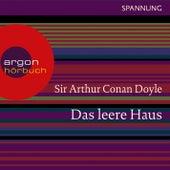 Play & Download Das leere Haus (Ungekürzte Lesung) by Sir Arthur Conan Doyle | Napster