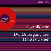 Play & Download Der Untergang des Hauses Usher (Ungekürzte Lesung) by Edgar Allan Poe | Napster