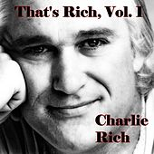 That's Rich, Vol. 1 by Charlie Rich