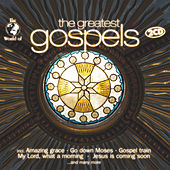 Play & Download The Greatest Gospels by Various Artists | Napster