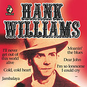 Play & Download Hank Williams by Hank Williams | Napster