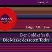 Play & Download Der Goldkäfer / Die Maske des roten Todes (Ungekürzte Lesung) by Edgar Allan Poe | Napster