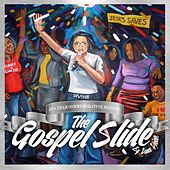 The Gospel Slide by Dana Divine