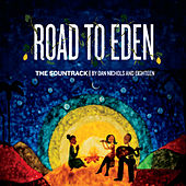 Road to Eden (Music Inspired by the Film) by Various Artists