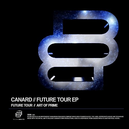 Play & Download Future Tour - Single by Canard | Napster