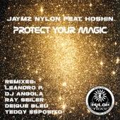 Protect Your Magic (feat. Hoshin) by Jaymz Nylon