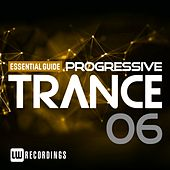 Essential Guide: Progressive Trance, Vol. 6 - EP by Various Artists